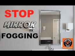 Bathroom Mirror Anti Fog Spray How To Stop Your Mirror From Fogging Up Home Repair Tutor Youtube