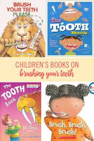 the 10 best children u0027s books on brushing your teeth babble