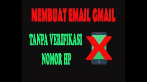 cara membuat akun gmail tanpa verifikasi nomor telepon 2015 cara membuat email gmail google tanpa verifikasi nomor handphone