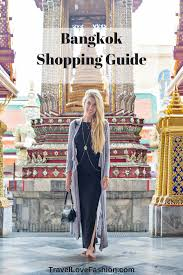 bangkok shopping guide clothes you will still want to wear after