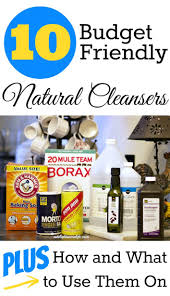 cleaning ideas ten budget friendly natural cleaning ideas fox hollow cottage