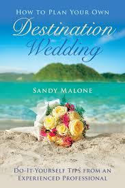 planning your own wedding diy wedding book how to plan your own destination wedding by