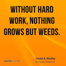 gordon b hinckley work quotes quotehd