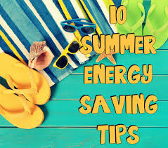 energy saving tips for summer 10 summer energy saving tips the weekly splash