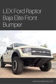 Ford Raptor Bumpers - 17 best ford raptor bumpers images on pinterest raptors 2017
