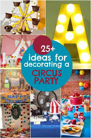 birthday party decoration ideas 25 circus birthday party decorations spaceships and laser beams