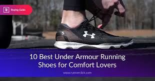 Comfort Running Shoes Best Under Armour Running Shoes Reviewed In 2017 Runnerclick