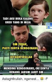 Astaghfirullah Meme - https pics me me tadi aku buka kaleng oreo yang