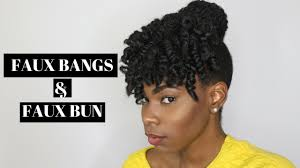 natural hair bun styles with bang faux curly bang and bun tutorial med short 4c natural hair youtube