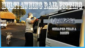 California Awning Rail How To Fit Vamoose Reimo Style Multi Awning Rail Vw T5 Campervan