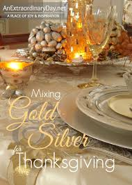 mixing gold and silver for thanksgiving tablescaping an