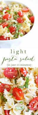 best 25 light pasta salads ideas on recipes for soups