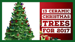 13 of the most beautiful ceramic christmas trees for 2017 u0026 vintage