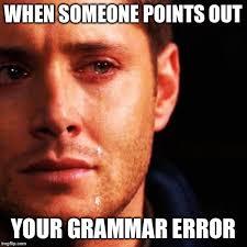 Bad Spelling Meme - bad grammar and spelling memes imgflip