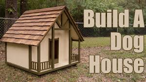 how to build a dog house youtube