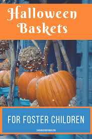halloween baskets for foster children sarah kay hoffman