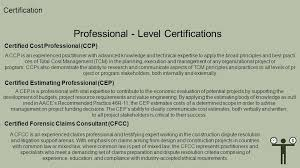 Construction Estimating Certification by Aace International Ccp Certified Cost Professional Ccp Ppt