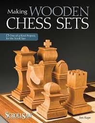 making wooden chess sets book by jim kape official publisher