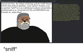 4chan Meme - marxism ain t free the critique of ideology gotta be sniff littered