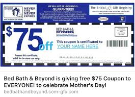 bed bath beyond 75 coupon offer on is a hoax