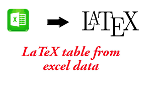 Make A Table In Latex Latex Tables From Excel Data Excel2latex Youtube