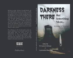 ghost stories darkness there but something more ghost stories anthology in