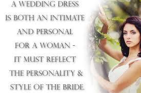 wedding dress quotes wedding dress shopping expectation vs reality true weddings
