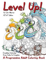 creative coloring books amazon com level up a progressive coloring book