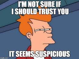 Trust Memes - futurama fry meme imgflip