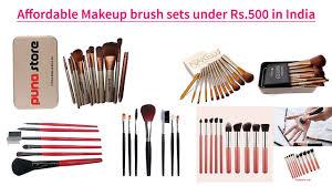 affordable makeup affordable makeup brush sets rs 500 in india