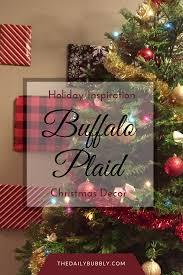 holiday inspiration buffalo plaid christmas decor u2014 the daily bubbly