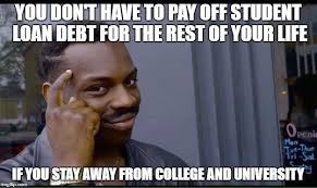 Sallie Mae Memes - not the ideal place to be in my life but fuck it i m not paying