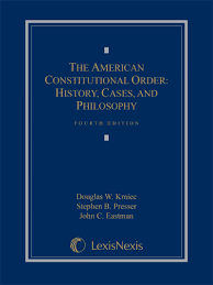 the american constitutional order history cases and philosophy