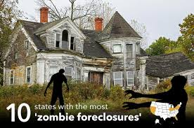 the 10 states where the most u0027zombie foreclosures u0027 lurk bankrate com