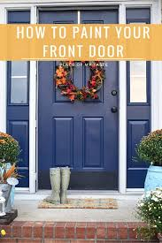 How To Paint A Front Door Without Removing It Diy How To Paint A Door Theydesign Net Theydesign Net
