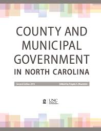 Nc Medical Power Of Attorney by County And Municipal Government In North Carolina Second Edition