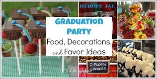 senior graduation party ideas party food decorations and favor ideas