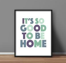 printable wall art u0027it u0027s so good to be home u0027 pastel color home