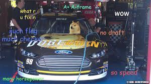 Doge Car Meme - nascar fans answer what is dogecoin at talladega sbnation com
