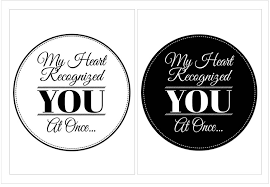 printable quotes in black and white free printable wall art quote my heart recognized you at once
