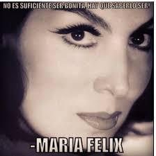 Maria Felix Memes - maria felix memes 28 images galeria 100 memes de maria felix 4