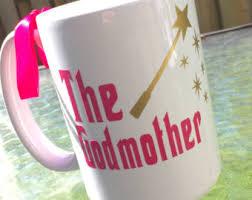 Godmother Mug Godmother Mug Fairy Godmother Mug Best Friend Mug Godfather