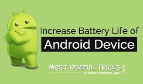 save battery on android 7 tips to save battery of your android device most useful