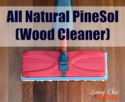 can i use pine sol to clean wood cabinets all pinesol wood cleaner living chic