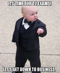 Baby Business Meme - its time for t2 exams let s get down to business godfather baby