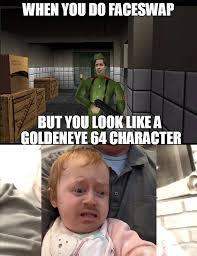 Goldeneye Meme - the klobb is garbage in n64 s goldeneye home facebook