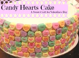 valentines day candy hearts s day candy hearts cake momentous motherhood