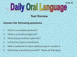 daily oral language slide 1 complete sentences a sentence has 2