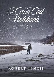 a cape cod notebook 2 robert finch penelope m and ward robt