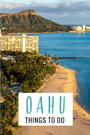 20 things to do in oahu hawaii for an amazing vacation north